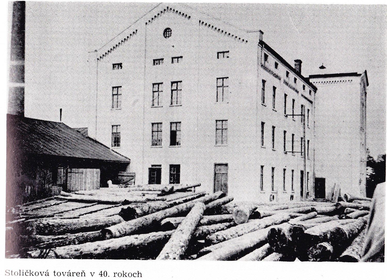 Stoličkova továreň, 40te roky